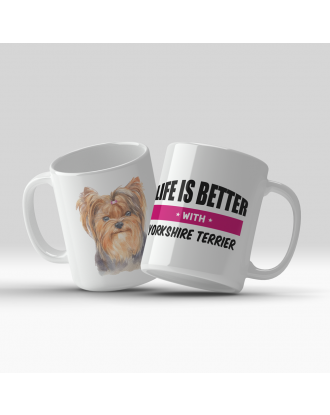 Life is Better with Yorkshire Terrier 330ml - kubek z Yorkiem